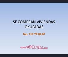 SE COMPRAN VIVIENDAS OKUPADAS